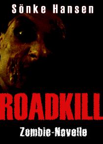 Roadkill - Sönke Hansen